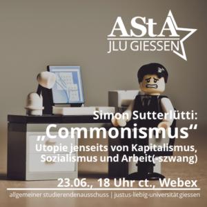 Online-Diskussion: Commonismus – Utopie jenseits von Kapitalismus, Sozialismus und Arbeit(-szwang)