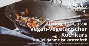 Vegan-vegetarischer Kochkurs @ Lehrküche der Uni